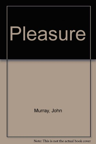 9780856281679: Pleasure