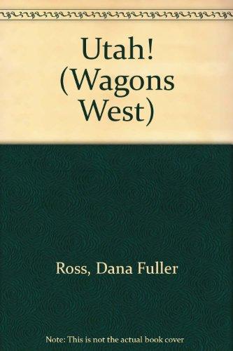 9780856282249: Utah! (Wagons West)
