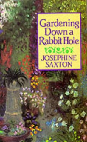 Gardening Down a Rabbit Hole: Saxton, Josephine
