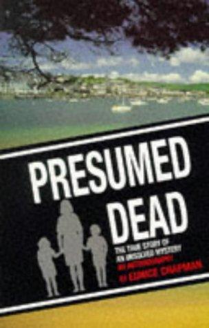 9780856282911: Presumed Dead