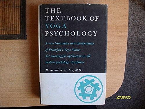 Textbook of Yoga Psychology: Mishra, Rammurti S.