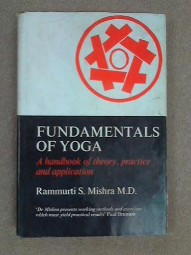 9780856290176: Fundamentals of Yoga: A Handbook of Theory, Practice and Application