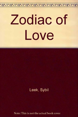 Zodiac of Love (0856321451) by Leek, Sybil
