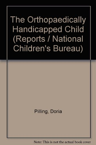 The Orthopaedically Handicapped Child (0856330043) by Doria Pilling