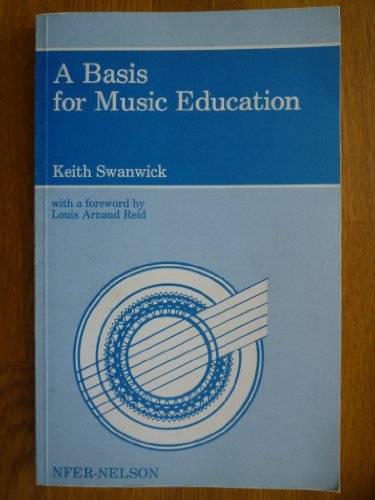 9780856331800: A Basis for Music Education