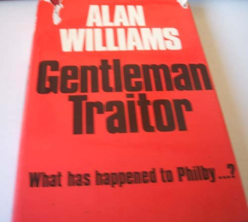 9780856340239: Gentleman Traitor