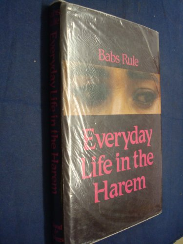 9780856341410: Everyday Life in the Harem