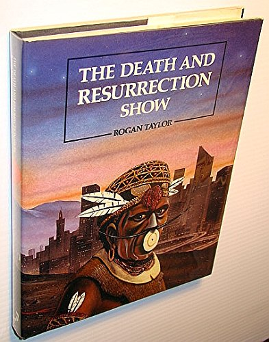 9780856341519: The Death and Resurrection Show: From Shaman to Superstar