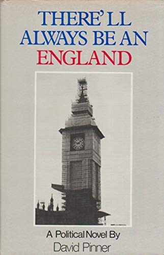There'll Always Be an England: A Novel (9780856341526) by Pinner, David
