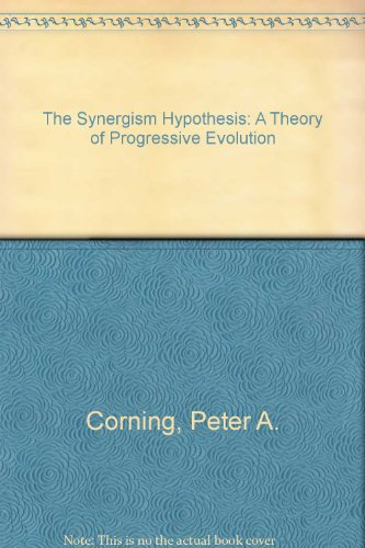 9780856341557: The synergism hypothesis: a theory of progressive evolution