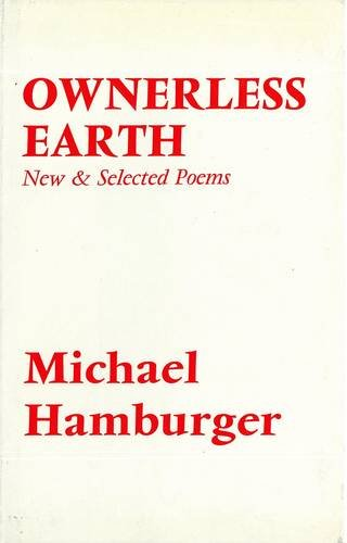 9780856350382: Ownerless Earth: New and Selected Poems, 1950-72