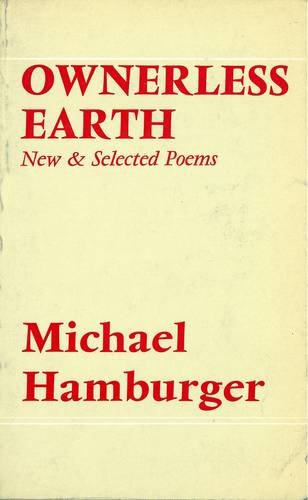 9780856350399: Ownerless Earth: New and Selected Poems, 1950-72