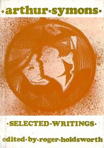 9780856350580: Arthur Symons: Poetry and Prose (Fyfield Books)