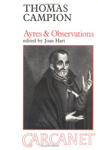 Ayres & Observations Selected Poems of Thomas: Thomas Campion