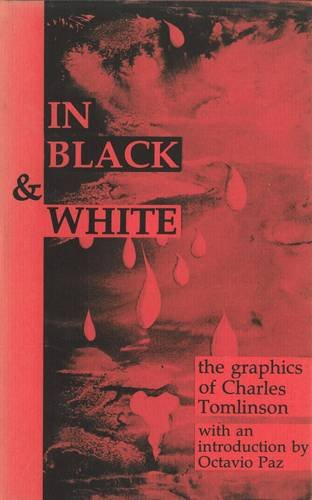 9780856351174: In Black & White: The Graphics of Charles Tomlinson