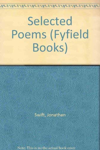 9780856351341: Jonathan Swift: Selected Poems (Fyfield Books)