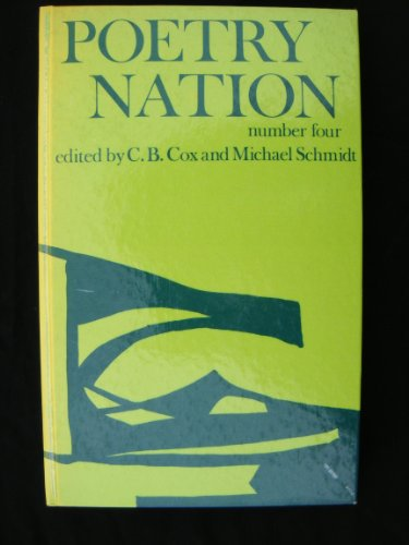 Poetry Nation, No. 4: Cox, C.B.; Schmidt, Michael (eds.)