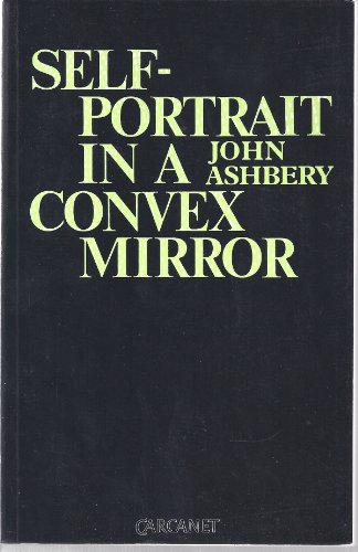 9780856352096: Self-portrait in a Convex Mirror