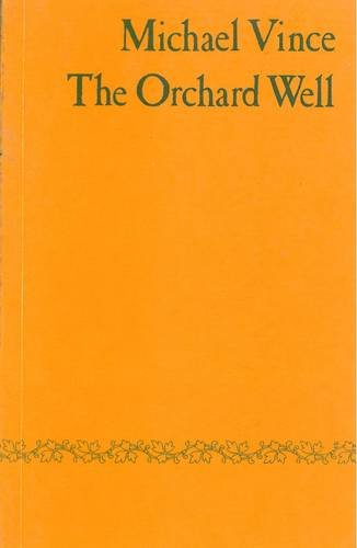 Orchard Well (9780856352485) by Michael Vince