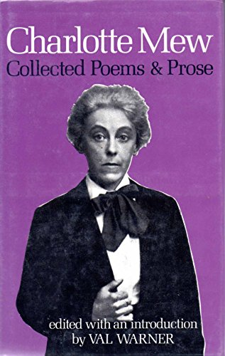 Collected Poems and Prose (0856352608) by Charlotte Mew