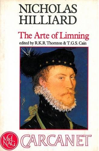 9780856352942: Nicholas Hilliard: The Arte of Limning