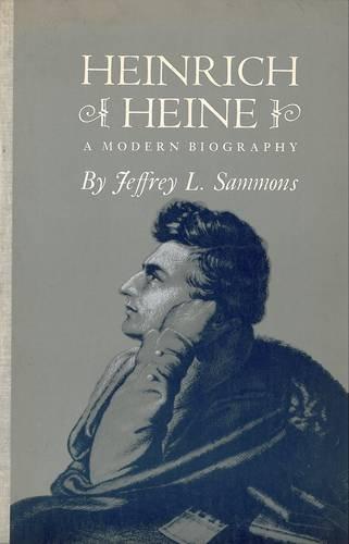 9780856353307: Heinrich Heine: A Modern Biography