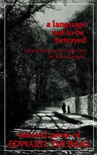 9780856353369: A Language Not to Be Betrayed: Selected Prose