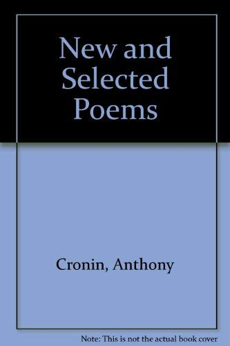 New and Selected Poems (0856353671) by Cronin, Anthony