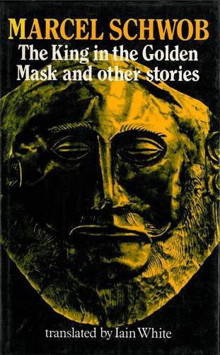 9780856354038: The King in the Golden Mask and Other Writings