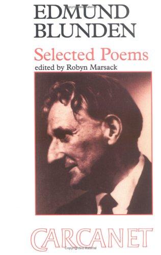 Edmund Blunden: Selected Poems: Blunden, Edmund