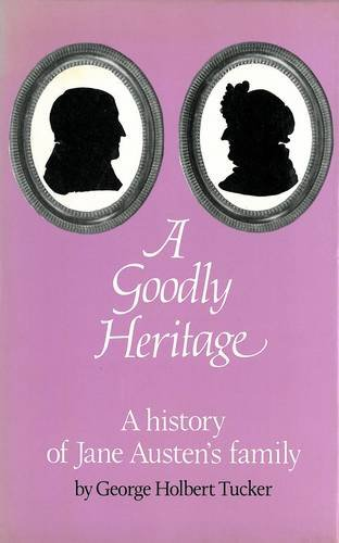 A Goodly Heritage: A History of Jane: Tucker, George Holbert