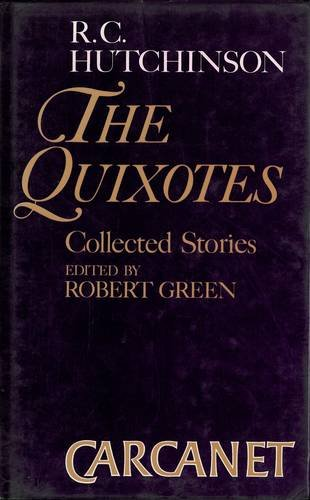 9780856355158: The Quixotes: Collected Stories