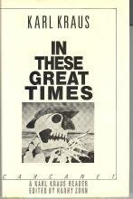 9780856355165: In These Great Times: A Karl Kraus Reader