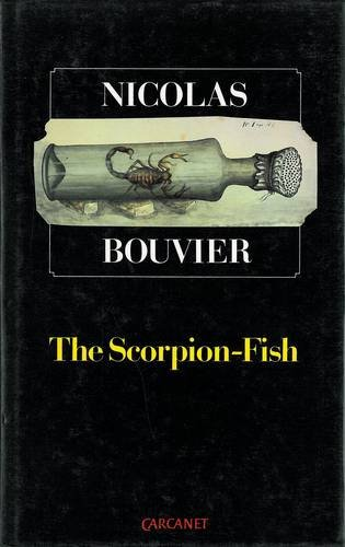 The Scorpion-Fish (0856355518) by Nicolas Bouvier; Robyn Marsack
