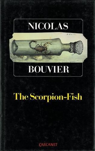 The Scorpion-Fish (0856355518) by Bouvier, Nicolas; Marsack, Robyn
