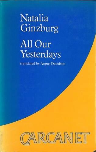 ALL OUR YESTERDAYS: GINZBURG, NATALIA