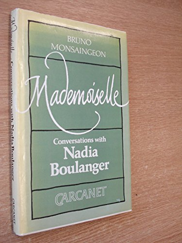 9780856356032: Mademoiselle: Conversations with Nadia Boulanger