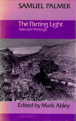 9780856356193: The Parting Light: Selected Writings