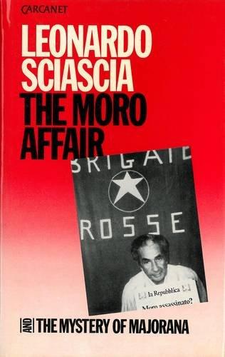 The Moro Affair and The Mystery of Majorana: Sciascia, Leonardo