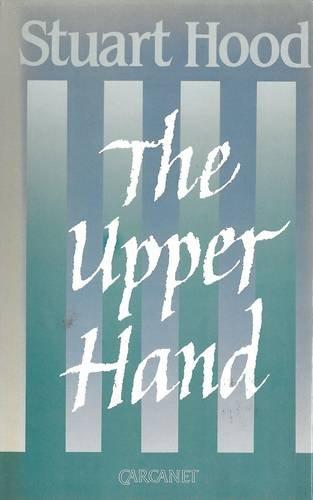 The Upper Hand (0856357197) by Hood, Stuart