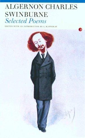 SELECTED POEMS (Fyfield Books): Swinburne, Algernon Charles