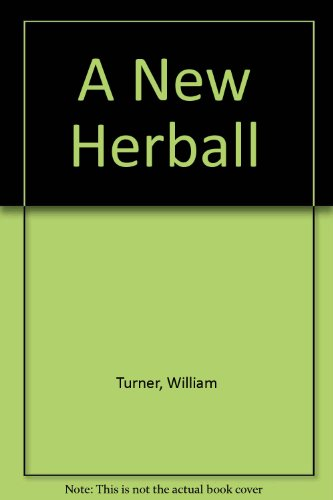 9780856358296: A New Herball