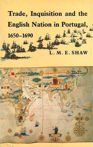 Trade, Inquisitions, and the English Nation in: Shaw, L. M.