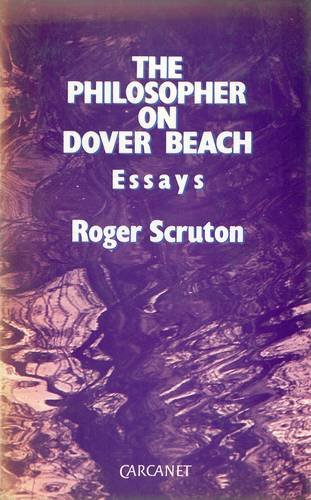 9780856358579: The Philosopher on Dover Beach