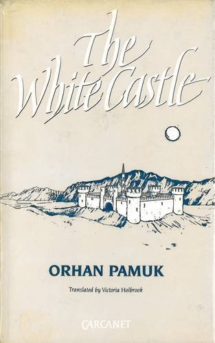 The White Castle (Signed First Edition): Orhan Pamuk