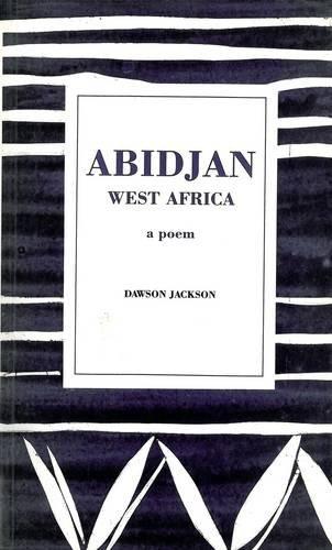 9780856358876: Abidjan, West Africa: A Poem