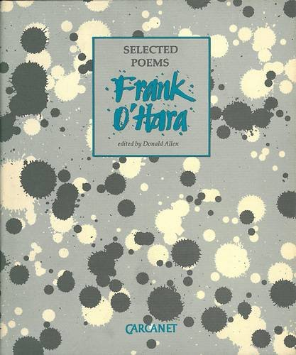 Selected Poems (9780856359392) by Frank O'Hara