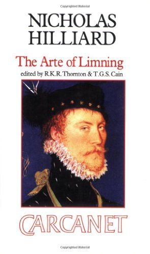 9780856359712: The Arte of Limning: A More Compendious Discourse Concerning Ye Art of Liming (Fyfield Books)