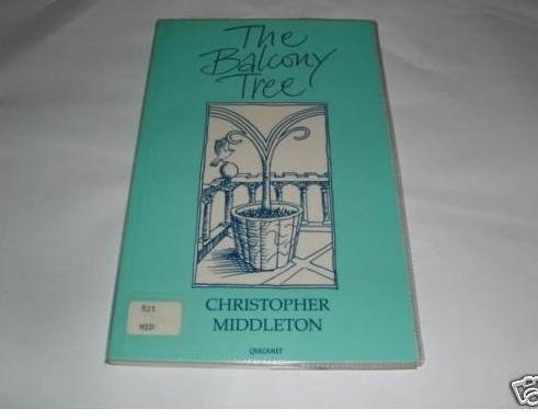 The Balcony Tree: Middleton, Christopher