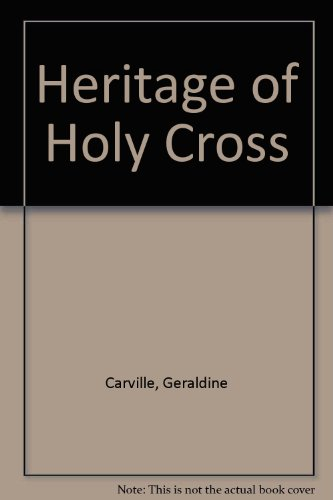 9780856400032: Heritage of Holy Cross
